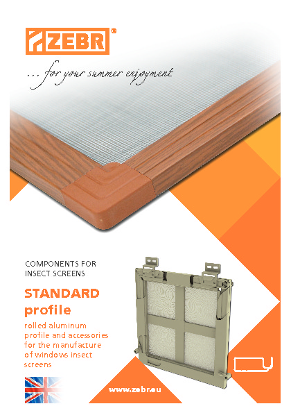 Components for insect screens STANDARD